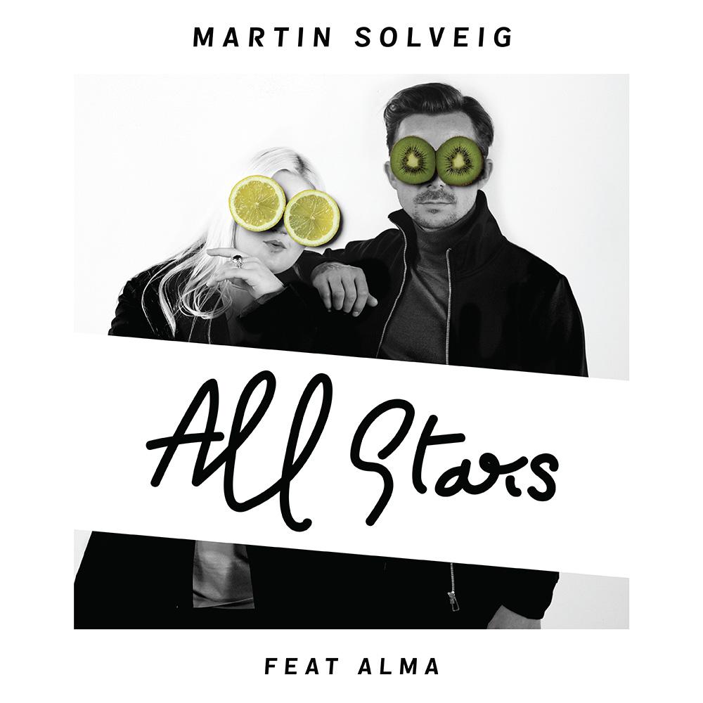 MARTIN SOLVEIG FEAT ALMA - ALL STARS