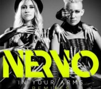 NERVO – IN YOUR ARMS (SAVI REMIX