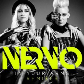 NERVO - IN YOUR ARMS - SAVI REMIX