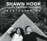 SHAWN HOOK FEAT VANESSA HUDGENS – REMINDING ME