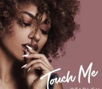 STARLEY – TOUCH ME