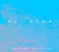 U2 VS. KYGO – YOU'RE THE BEST THING ABOUT ME (VS. KYGO)