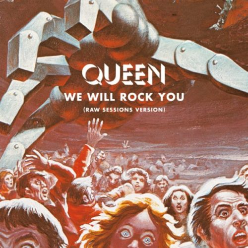 Queen We Will Rock You Raw Sessions Version Flat Packshot