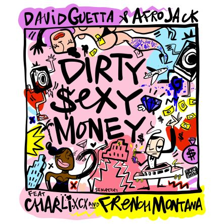 DAVID GUETTA & AFROJACK - DIRTY SEXY MONEY FEATURING CHARLI XCX & FRENCH MONTANA