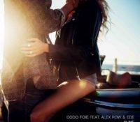 DODO FOIE – ALIVE FEAT. ALEX ROW & EDE