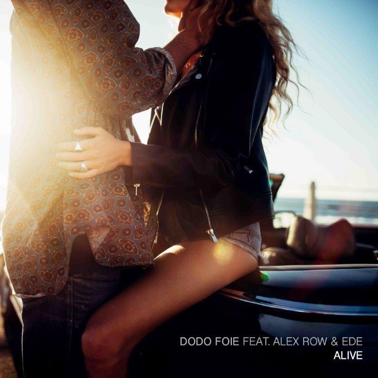 DODO FOIE - ALIVE FEAT. ALEX ROW & EDE
