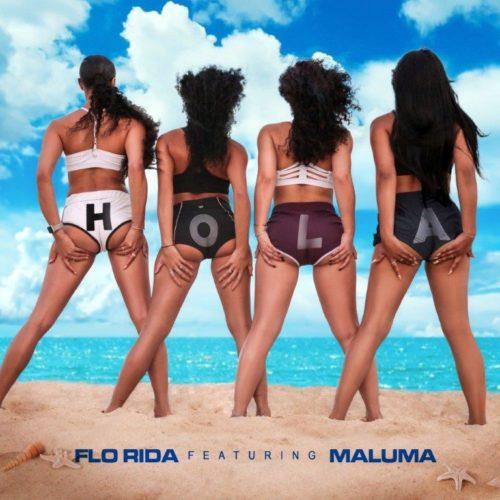 FLO RIDA - HOLA FEAT. MALUMA