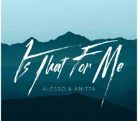 ALESSO & ANITTA – IS THAT FOR ME