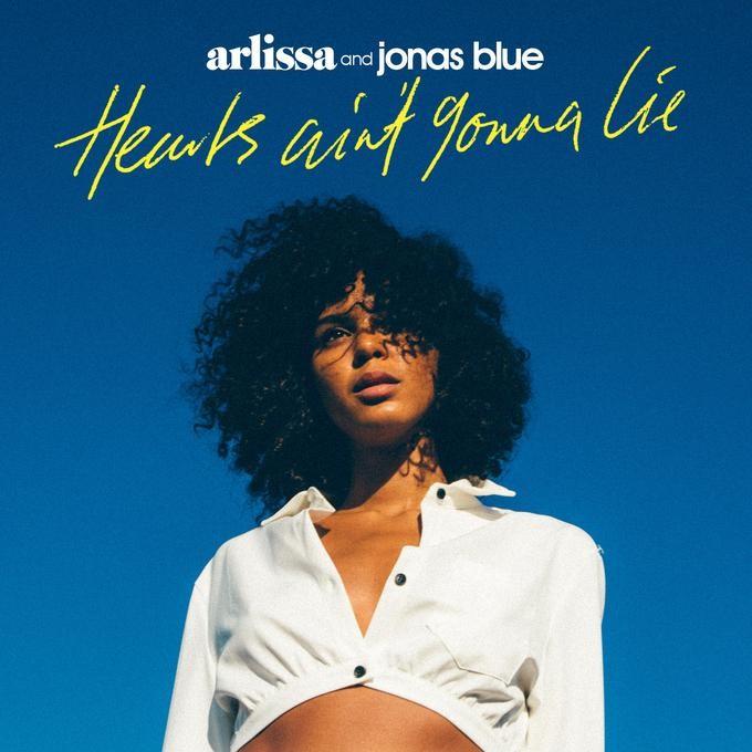 ARLISSA & JONAS BLUE - HEARTS AIN`T GONNA LIE