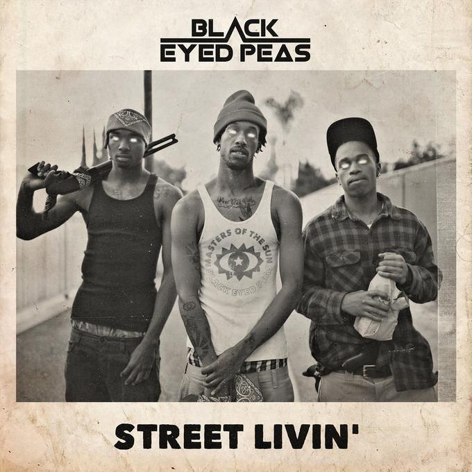 BLACK EYED PEAS - STREET LIVIN`