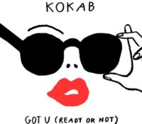 KOKAB – GOT U (READY OR NOT)