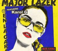 MAJOR LAZER FEAT KAROL G – EN LA CARA (FEAT. KAROL G) [SUA CARA REMIX]