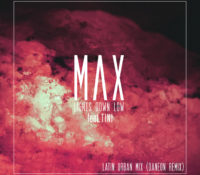 MAX, TINI & DANEON – LIGHTS DOWN LOW (LATIN URBAN MIX)