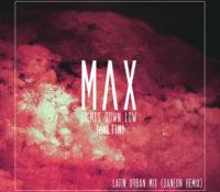 MAX, TINI & DANEON – LIGHTS DOWN LOW (LATIN URBAN MIX)