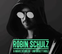 ROBIN SCHULZ – UNFORGETTABLE FEAT. MARC SCIBILIA