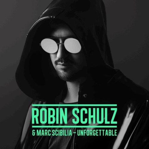 ROBIN SCHULZ - UNFORGETTABLE FEAT. MARC SCIBILIA
