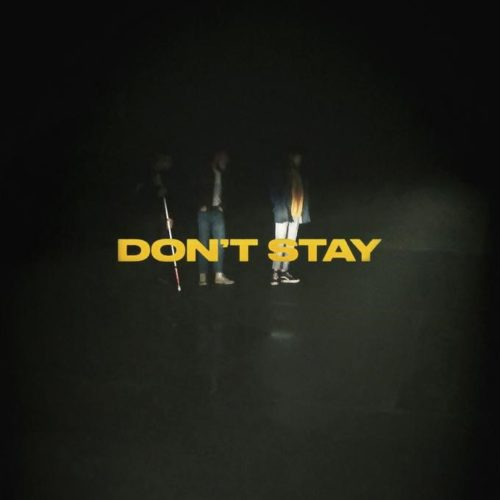 X AMBASSADORS - DON`T STAY