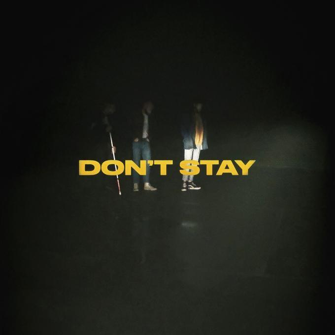 X AMBASSADORS - DON`T STAY