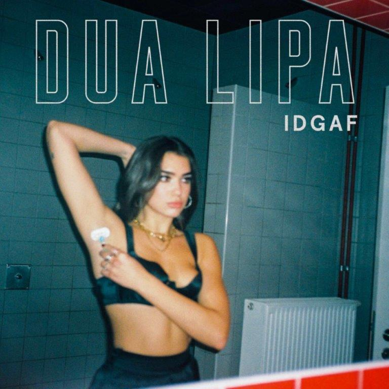 DUA LIPA - IDGAF