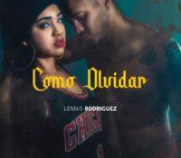 LENNIS RODRIGUEZ-COMO OLVIDAR