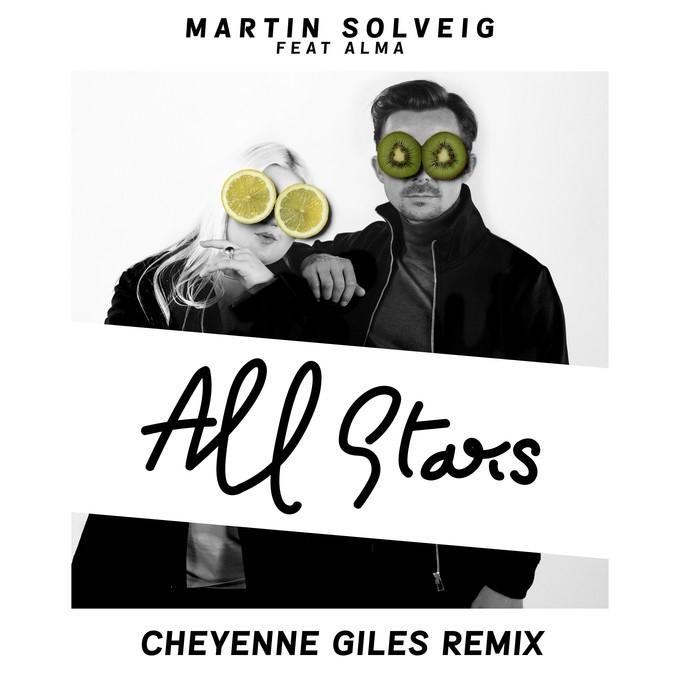 MARTIN SOLVEIG FEAT ALMA - ALL STARS (CHEYENNE GILES REMIX)