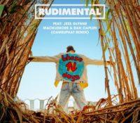 RUDIMENTAL – THESE DAYS (FEAT JESS GLYNNE, MACKLEMORE & DAN CAPLEN)