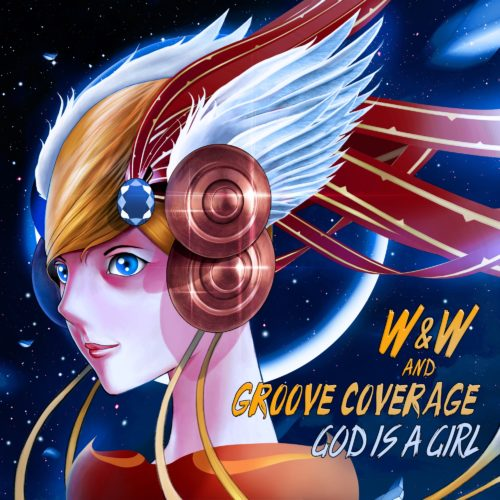 W&W AND GROOVE COVERAGE - GOD IS A GIRL