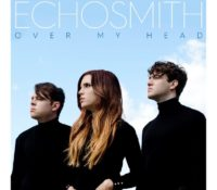 ECHOSMITH – OVER MY HEAD