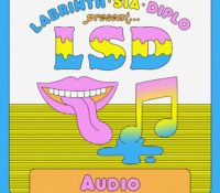LSD FEAT SIA, DIPLO, AND LABRINTH – AUDIO