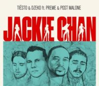 TIëSTO AND DZEKO FT PREME AND POST MALONE – JACKIE CHAN