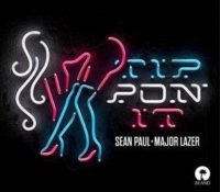 SEAN PAUL FT MAJOR LAZER – TIP PON IT