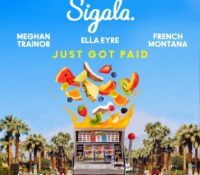 SIGALA & ELLA EYRE & MEGHAN TRAINOR FEAT FRENCH MONTANA – JUST GOT PAID