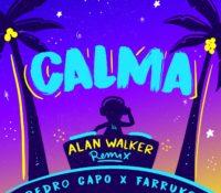 CALMA (ALAN WALKER REMIX) – PEDRO CAPÓ, FARRUKO & ALAN WALKER