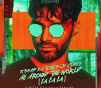R3HAB X A TOUCH OF CLASS-ALL AROUND THE WORLD (LA LA LA)