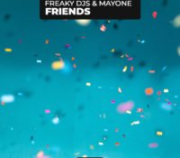 FREAKY DJS – FRIENDS